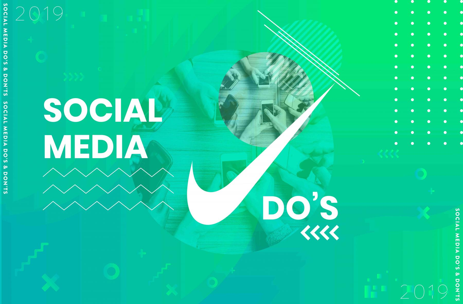 The do's of Social Media 2019